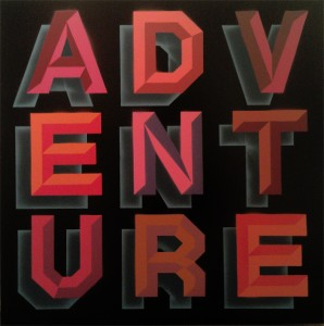 Ben Eine -  <strong>Adventure</strong> (2013<strong style = 'color:#635a27'></strong>)<bR /> spray paint stencil on canvas 31 1/2 x 31 1/2 in.