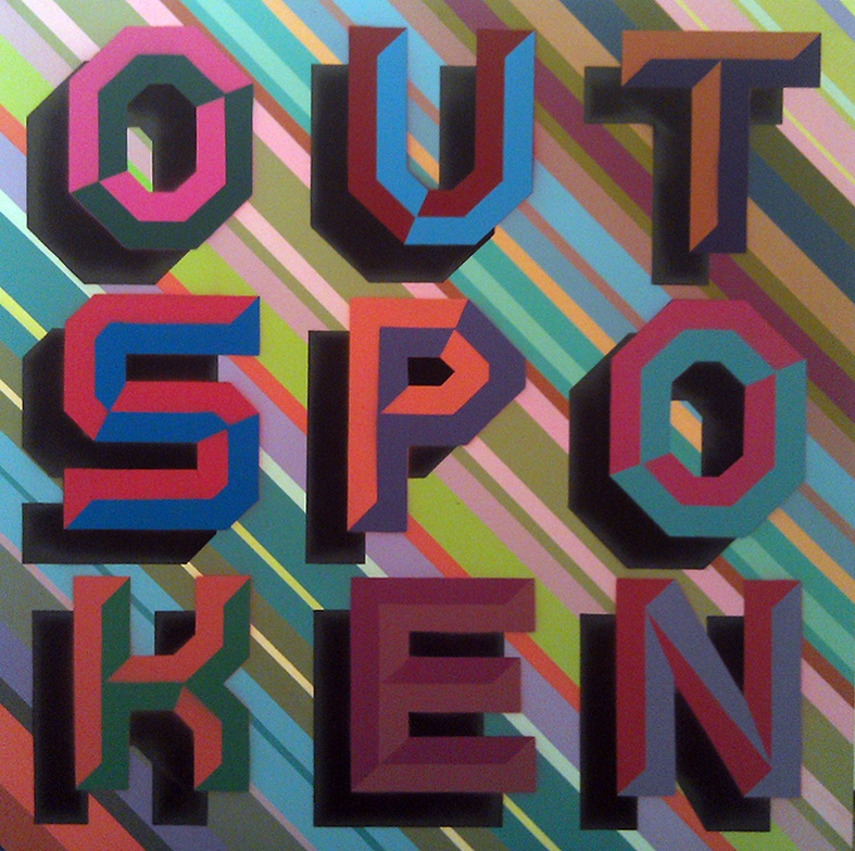 Ben Eine -  <strong>Outspoken</strong> (2013<strong style = 'color:#635a27'></strong>)<bR /> spray paint stencil on canvas 30 x 30 in.