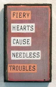 Faile    -  <strong>Needless Troubles</strong> (2014<strong style = 'color:#635a27'></strong>)<bR /> acrylic and silkscreen ink on wood, steel frame,   6 x 10 x 3 inches  (15.24 x 25.40 x 7.62 cm)