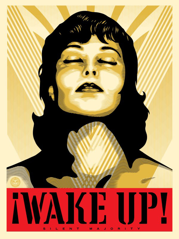 Shepard Fairey -  <strong>Wake Up! Cream (Artist Proof of sold out edition of 300)</strong> (2017<strong style = 'color:#635a27'></strong>)<bR /> screen print, 24 x 18 inches,  (60.9 x 45.7 cm) $250